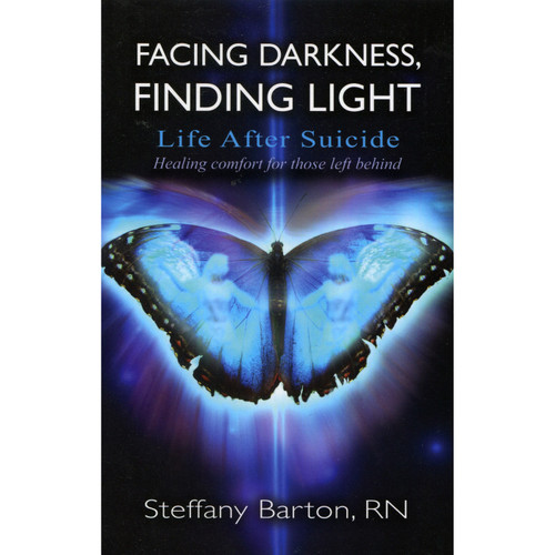 Facing Darkness, Finding Light - Steffany Barton