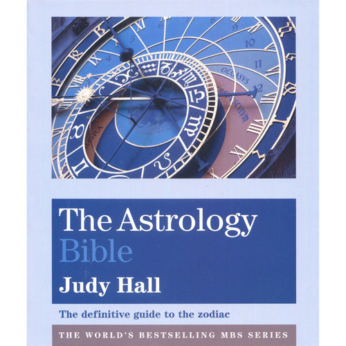 The Astrology Bible - Judy Hall