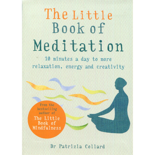 The Little Book of Meditation - Dr Patrizia Collard