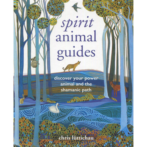 Spirit Animal Guides - Chris Luttichau