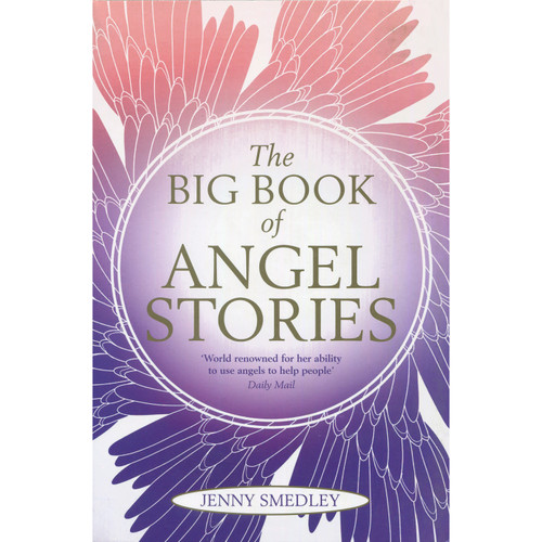 The Big Book of Angel Stories - Jenny Smedley