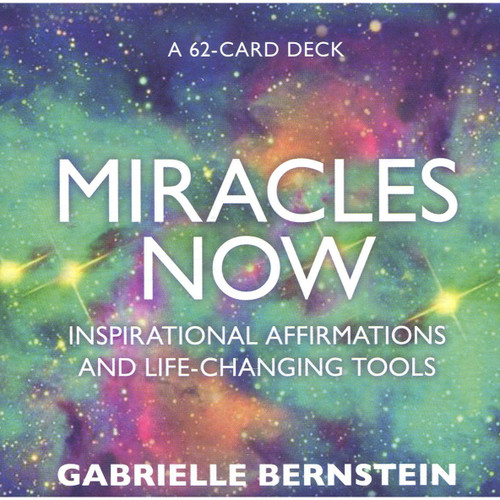 Miracles Now Card Deck - Gabrielle Bernstein