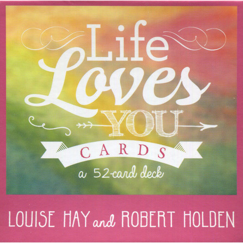 Life Loves You Cards - Louise Hay & Robert Holden