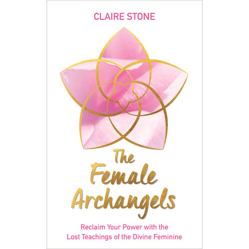 The Female Archangels - Claire Stone