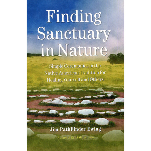 Finding Sanctuary in Nature - Jim PathFinder Ewing
