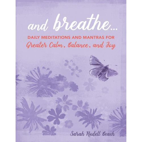 And Breathe - Sarah Rudell Beach