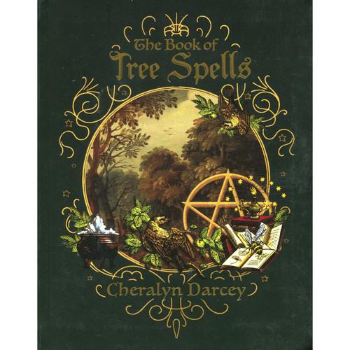 The Book of Tree Spells - Cheralyn Darcey
