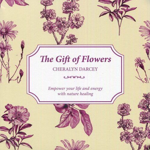 The Gift of Flowers - Cheralyn Darcey