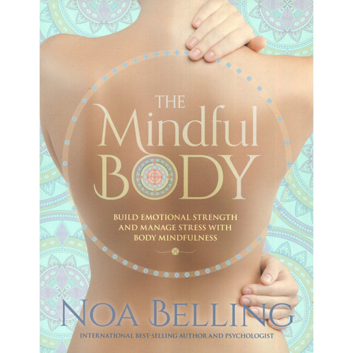 The Mindful Body - Noa Belling