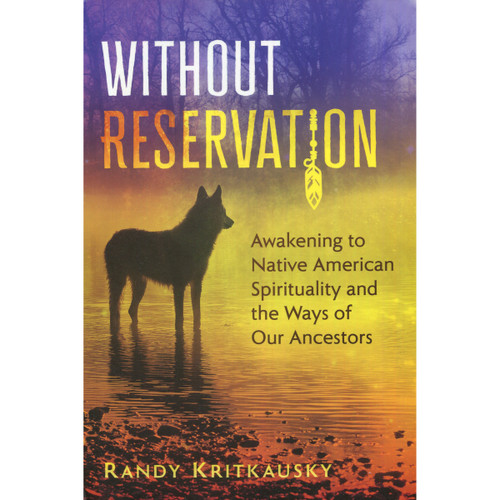 Without Reservation - Randy Kritkausky