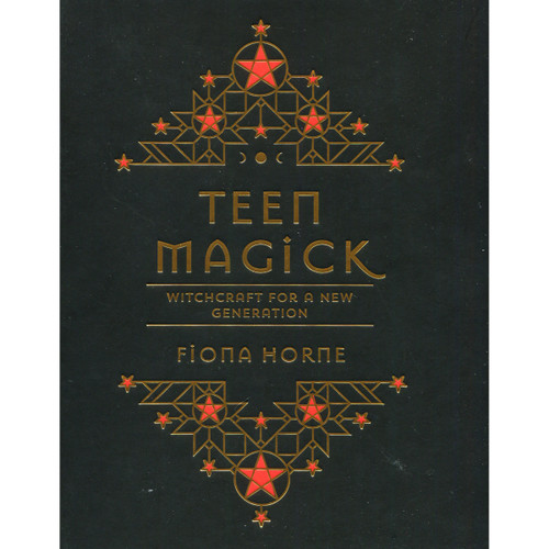 Teen Magick by Fiona Horne