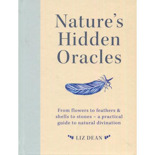 Nature's Hidden Oracles - Liz Dean