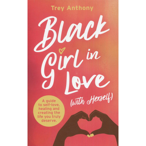 Black Girl in Love (with Herself) - Trey Anthony