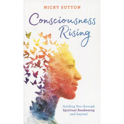 Consciousness Rising - Nicky Sutton