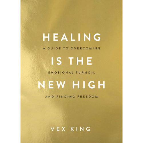 Healing is the New High - Vex King