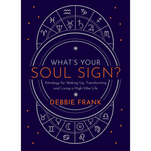 What's Your Soul Sign - Debbie Frank