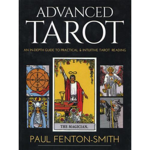 Advanced Tarot - Paul Fenton Smith