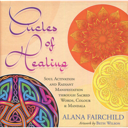 Circles of Healing - Alana Fairchild