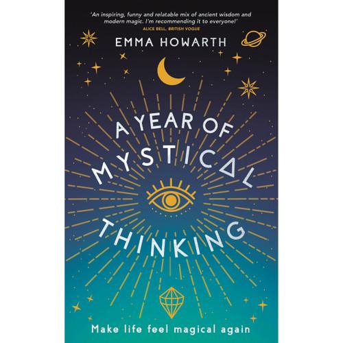 A Year of Mystical Thinking - Emma Howarth