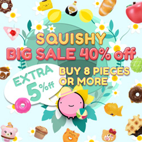 Squishy BIG SALE 40% off ! Extra 5% off Buy 8 pcs or more