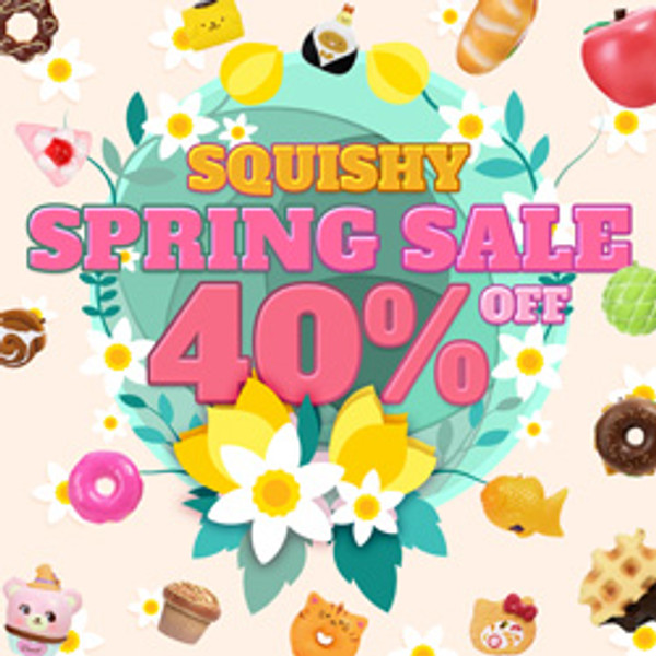 Squishy Spring Sale 40% off ! Don't miss the offer now !