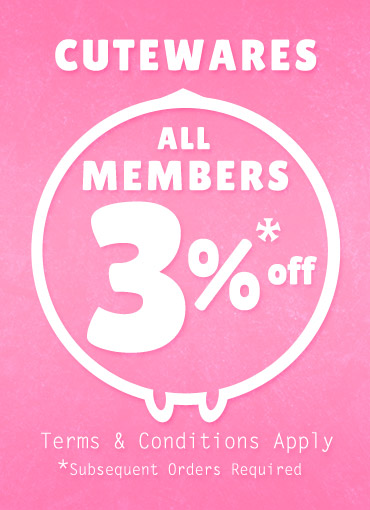 Cutewares All Members 3% off for subsequent order