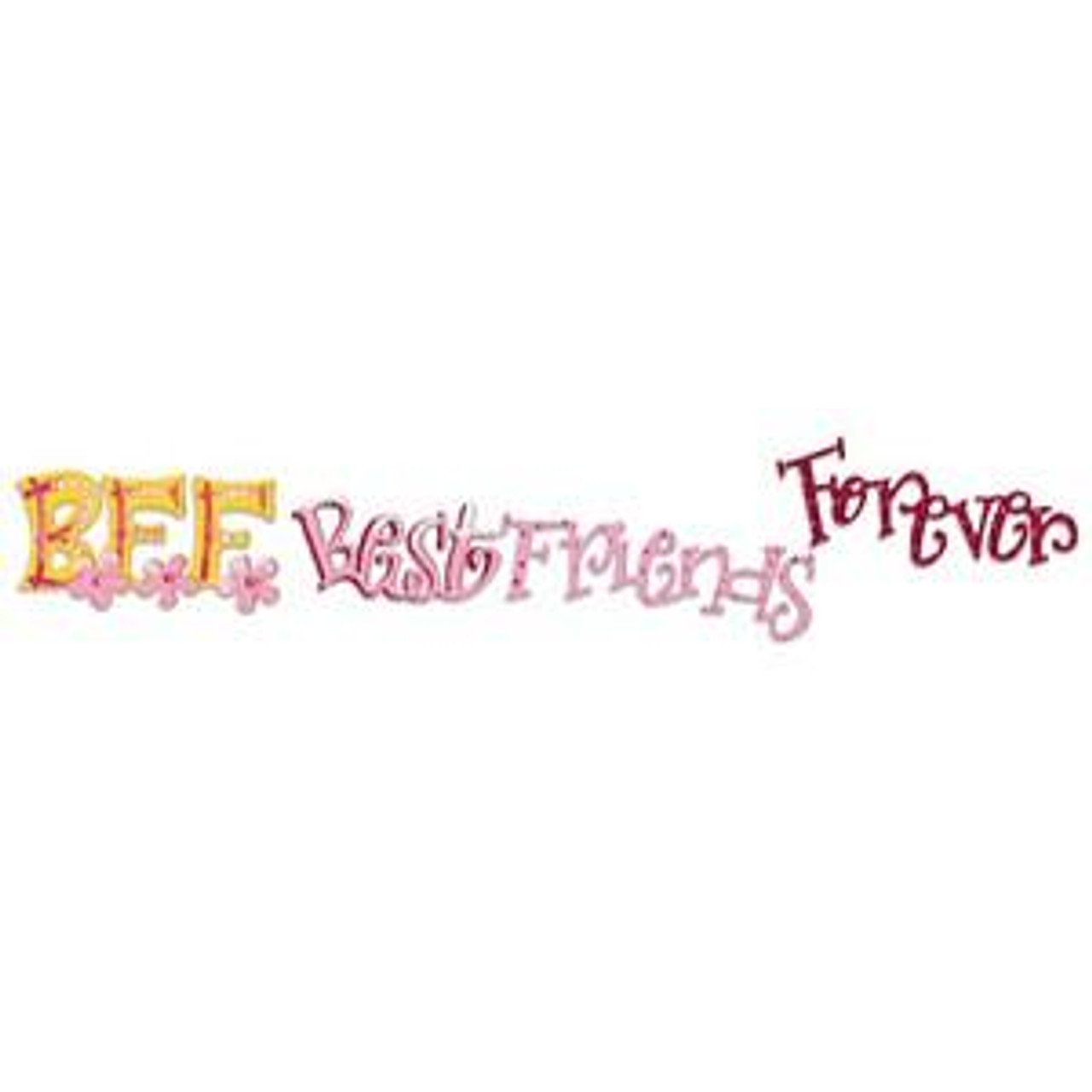 Sizzix Sizzlits Decorative Strip Die - Phrase, Best Friends Forever