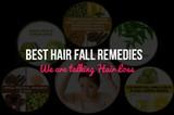 Best Hair Fall Remedies