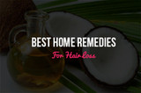 Best Home Remedies For Hair Loss