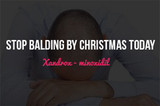 Stop Balding By Christmas Today