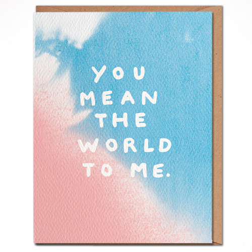 daydream card YOU MEAN THE WORLD TO ME