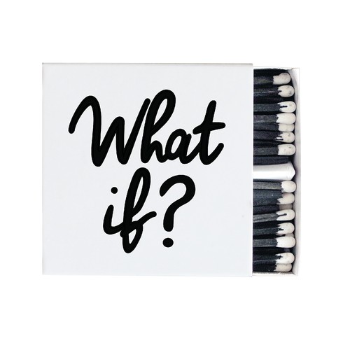quotable matches WHAT IF