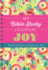 My Bible Study Journal: Joy: 180 Bible Readings to Strengthen Your Faith, by Donna K. Maltese