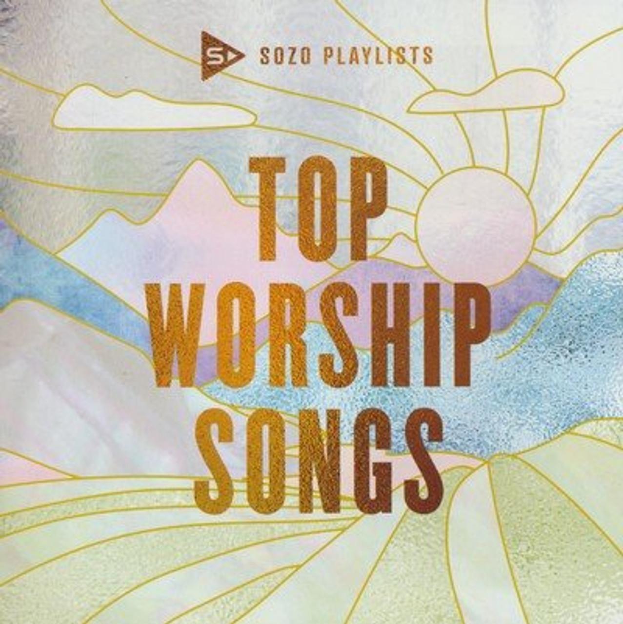 SOZO Playlists: Top Worship Songs - 2020