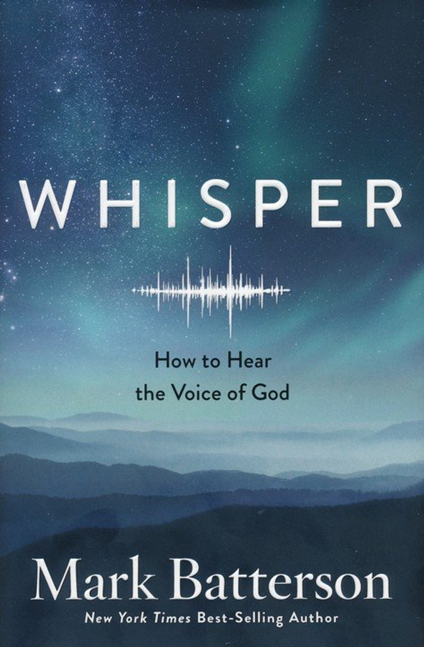 Whisper - How to Hear the Voice of God