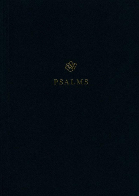 ESV Scripture Journal: Psalms- Great Bible Study and Companion to Bible Journaling