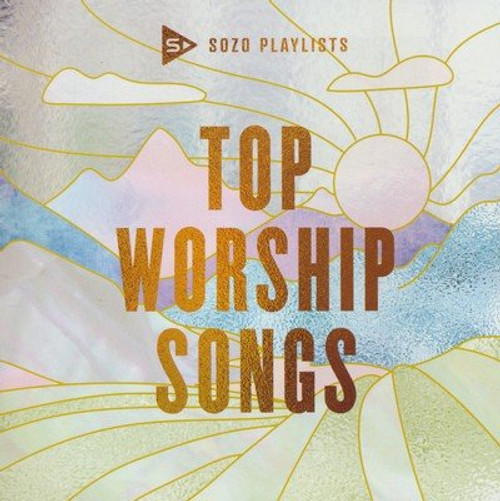 SOZO Playlists: Top Worship Songs - 2020