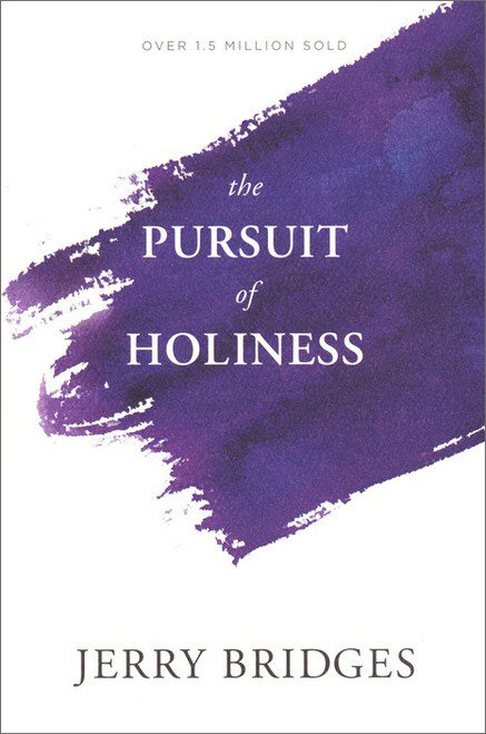 The Pursuit of Holiness (with Study Guide)