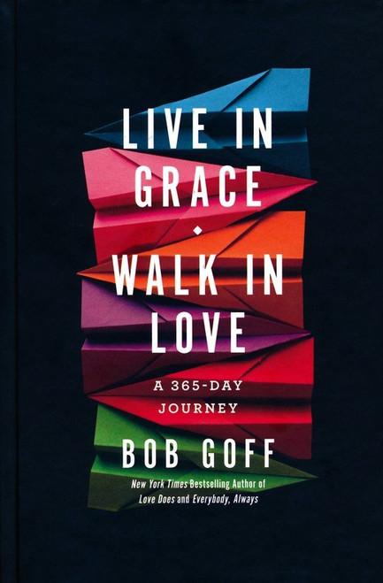 Line in Grace, Walk in Love - A 365-Day Journey - Bob Goff