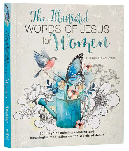 The Illustrated Words of Jesus for Women: A Creative Daily Devotional - Coloring Book Pages - Great Companion to Bible Journaling