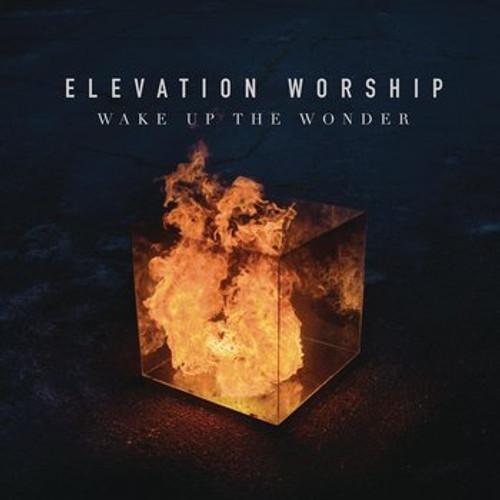 Wake Up The Wonder - Elevation Worship