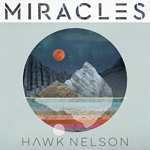 Miracles - Hawk Nelson