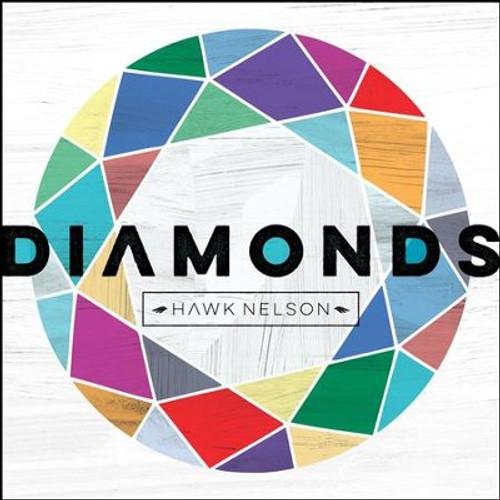 Diamonds - Hawk Nelson