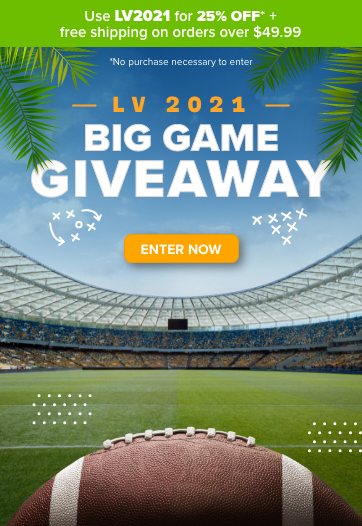 Use LV2021 for 25% off + free shipping on orders over $49.99 - LV 2021 Big Game Giveaway - No Purchase Necessary to Enter - Enter Now!