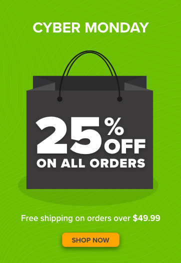 Cyber Monday - 25% off all orders! Free shipping on all orders over $49.99. Shop Now!