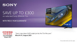 Save up to £300 on selected Sony BRAVIA TVs
