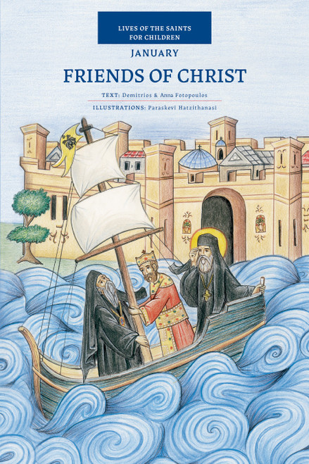 Friends of Christ: Lives of the Saints for Children - January