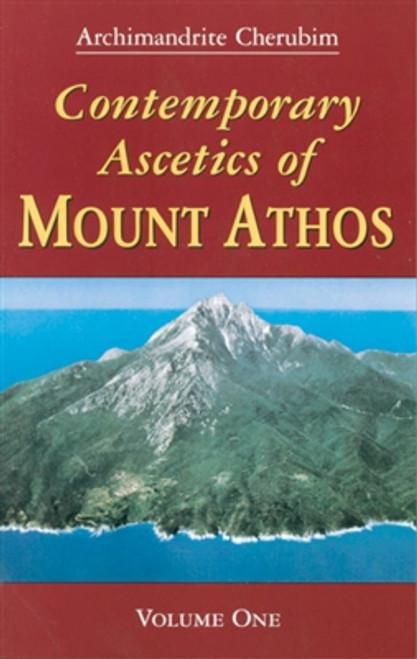Contemporary Ascetics of Mount Athos Vol. 1