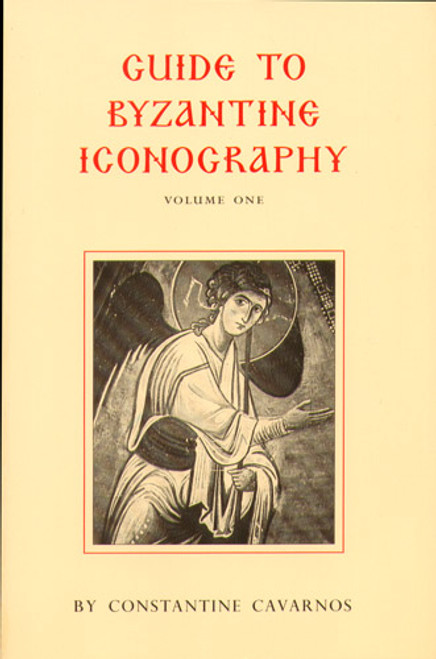Guide to Byzantine Iconography Vol 1