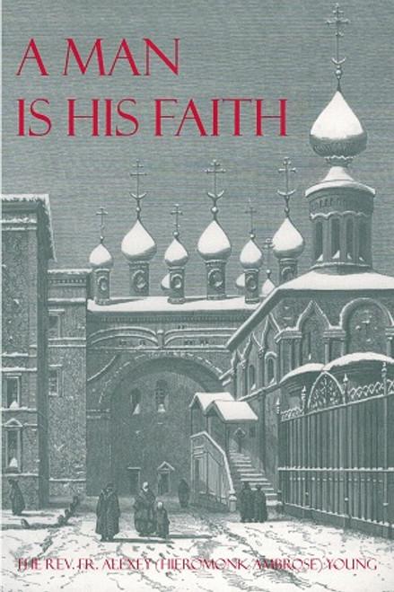 A Man Is His Faith: Ivan Kiryevsky and Orthodox Christianity